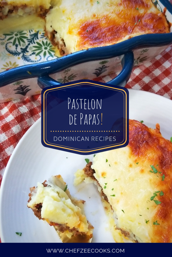 Pastelon De Papas Dominican Shepherd S Pie Chef Zee Cooks