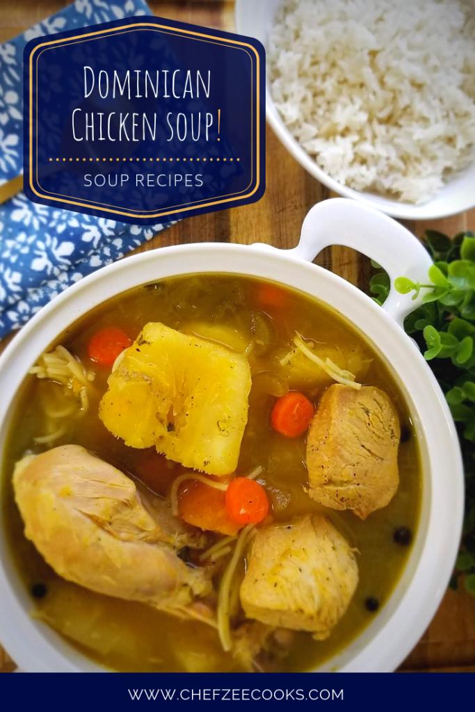 Sopa De Pollo Dominicana Dominican Style Chicken Soup Chef Zee Cooks